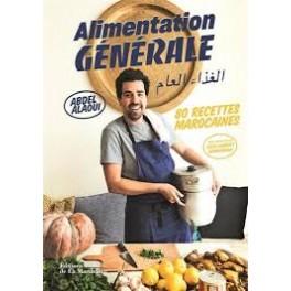 ALIMENTATION GENERALE 80 recettes marocaines