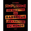 SIMPLISSIME LES RECETTES AU BARBECUE LES + FACILES DU MONDE