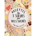 RECETTES DES 3 SOEURS POUR BECS SUCRES
