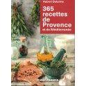 365 RECETTES DE PROVENCE ET DE MEDITERRANNEE