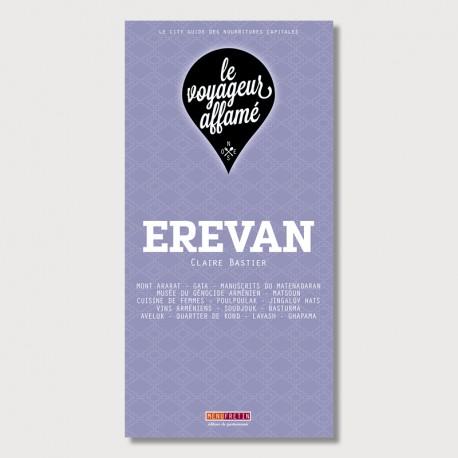 LE VOYAGEUR AFFAME - EREVAN