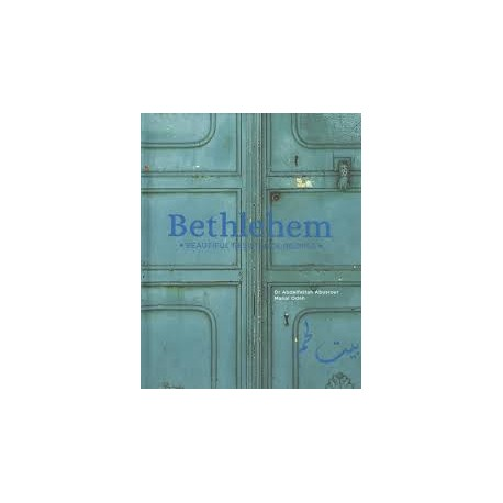 Bethlehem, Beautiful resistance recipes (Anglais)