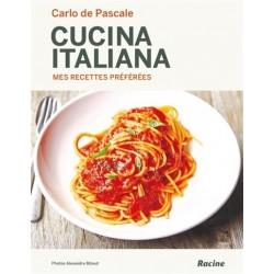 CUCINA ITALIANA mes recettes préférées