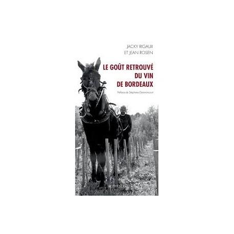 LE GOUT RETROUVE DES VINS DE BORDEAUX