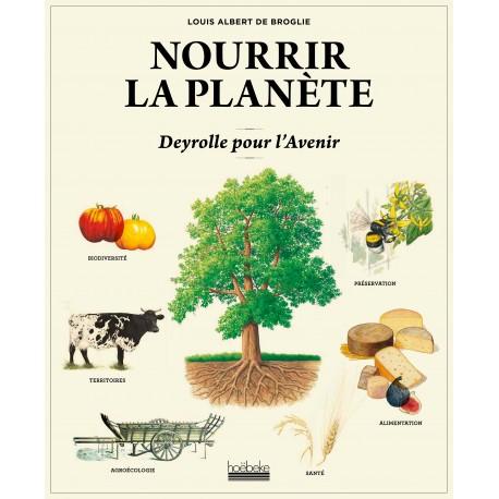 NOURRIR LA PLANETE: Deyrolle pour l'Avenir