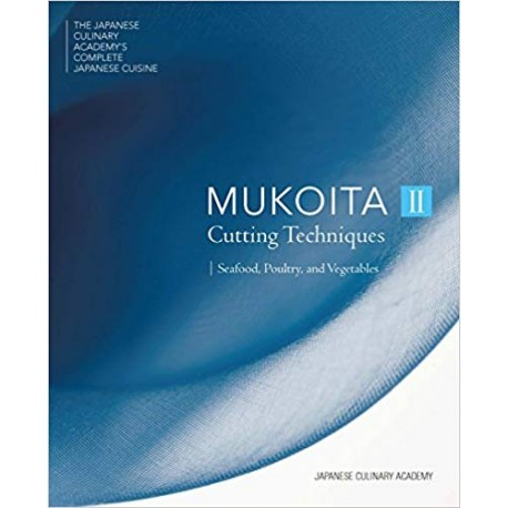 MUKOITA II Citting techniques : Seafood, poultry and vegetables (anglais)