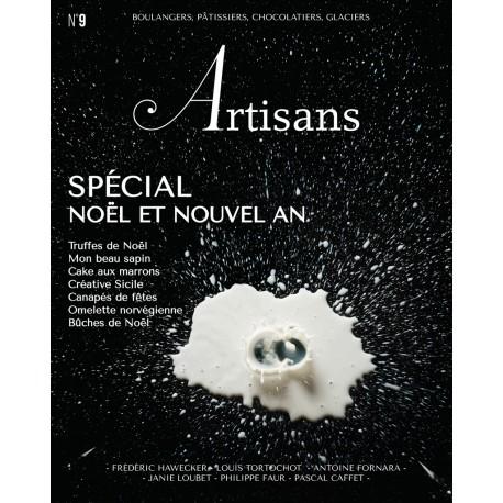 ARTISANS n°9 Boulangers, pâtissiers, chocolatiers, glacier - Le magazine de Stéphane Glacier
