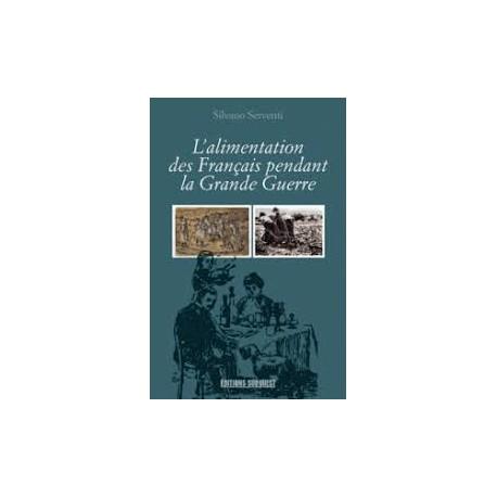 L'ALIMENTATION DES FRANCAIS PENDANT LA GRANDE GUERRE
