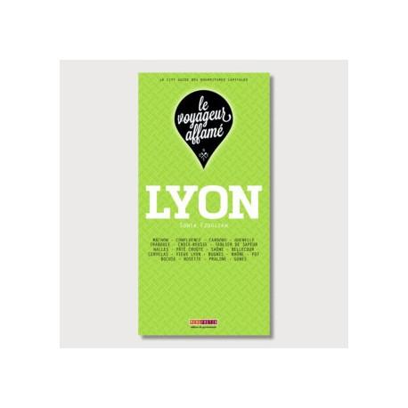LE VOYAGEUR AFFAME - LYON