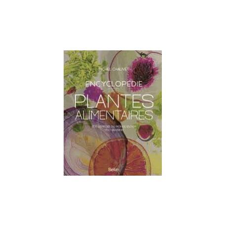ENCYCLOPEDIE DES PLANTES ALIMENTAIRES