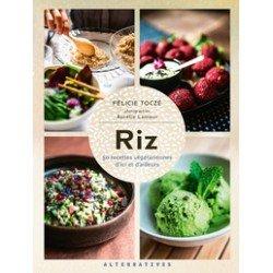 RIZ: 50 recettes végétariennes d'ici et d'ailleurs