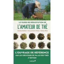 LE GUIDE DE DEGUSTATION DE L'AMATEUR DE THE