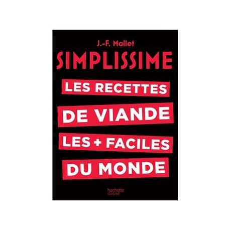 SIMPLISSIME LES RECETTES DE VIANDE LES + FACILES DU MONDE