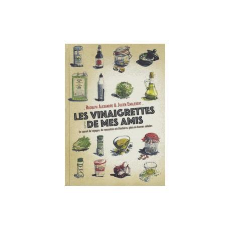 LES VINAIGRETTES DE MES AMIS