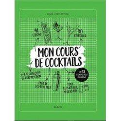 MON COURS DE COCKTAILS EN 12 SEMAINES CHRONO
