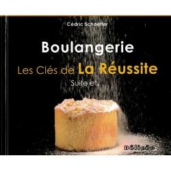 BOULANGERIE LES CLES DE LA REUSSITE Tome 3 Suite et...