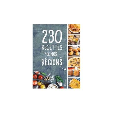 230 RECETTES DE NOS REGIONS