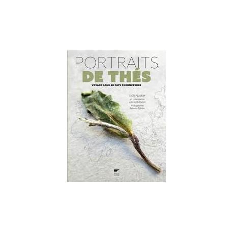 PORTRAITS DE THES VOYAGE DANS 40 PAYS PRODUCTEURS
