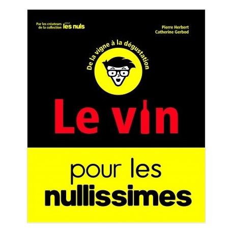LE VIN POUR LES NULLISSIMES