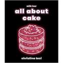 MILK BAR ALL ABOUT CAKE (anglais)