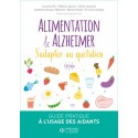 ALIMENTATION & ALZHEIMER - S'ADAPTER AU QUOTIDIEN
