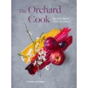 THE ORCHARD COOK recipes from tree to table (anglais)