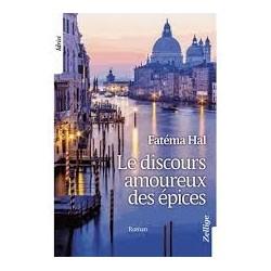 LE DISCOURS AMOUREUX DES EPICES
