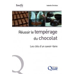 REUSSIR LE TEMPERAGE DU CHOCOLAT