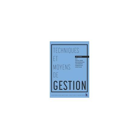 TECHNIQUES ET MOYENS DE GESTION (2ème année BTS hôtellerie restauration)