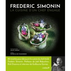 FREDERIC SIMONIN LA CUISINE D'UN CHEF ENGAGE