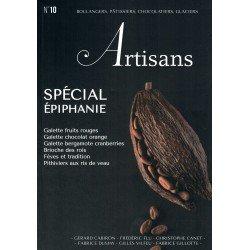 ARTISANS n°10 Boulangers, pâtissiers, chocolatiers, glacier - Le magazine de Stéphane Glacier
