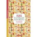 PARIS A CHACUN SON RESTO - 120 adresses pour inviter sans se tromper
