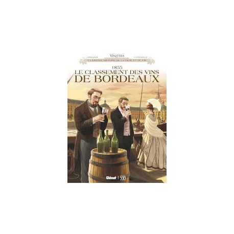 1855 LE CLASSEMENT DES VINS DE BORDEAUX