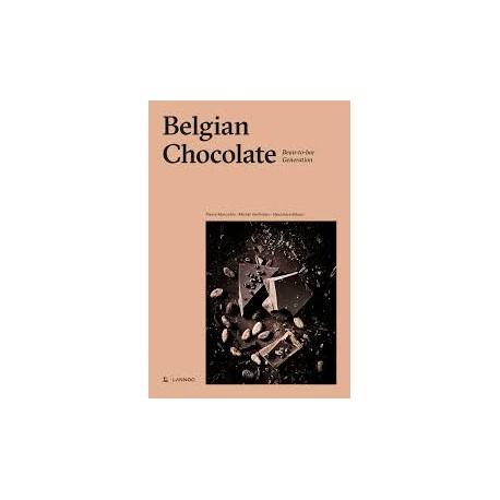 BELGIAN CHOCOLATE bean to bar generation (anglais)