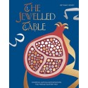 THE JEWELLED TABLE cooking eating and entertaining the middle estern way (anglais)