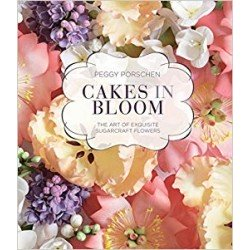 CAKES IN BLOOM The art of exquisite sugarcraft flowers (anglais)