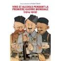 VINS ET ALCOOLS PENDANT LA PREMIERE GUERRE MONDIALE (1914-1919)