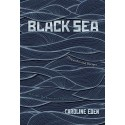 BLACK SEA DISPATCHES AND RECIPES (anglais)