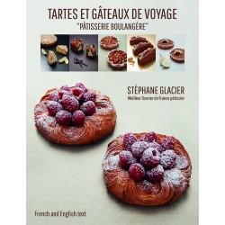 TARTES ET GATEAUX DE VOYAGE pâtisserie boulangère (FRANCAIS-ANGLAIS)