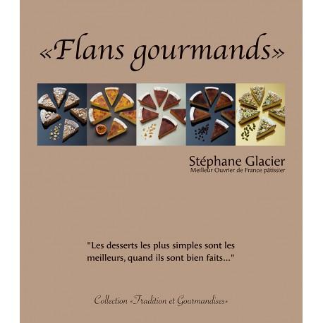 FLANS GOURMANDS