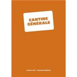CANTINE GENERALE (bilingue français anglais)