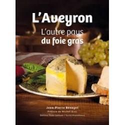 L'AVEYRON L'AUTRE PAYS PRODUCTEUR DE FOIE GRAS