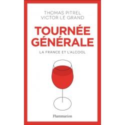 TOURNEE GENERALE - LA FRANCE ET L'ALCOOL