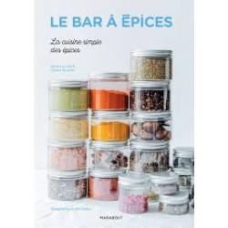 LE BAR A EPICES La cuisine simple des épices