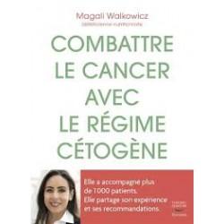 COMBATTRE LE CANCER AVEC LE REGIME CETOGENE