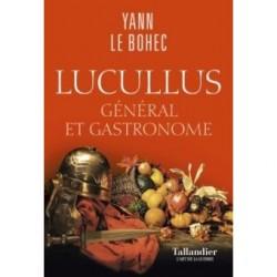 LUCULLUS - GENERAL ET GASTRONOME