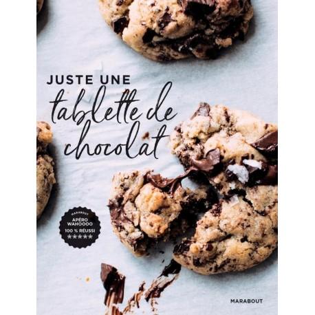 JUSTE UNE TABLETTE DE CHOCOLAT