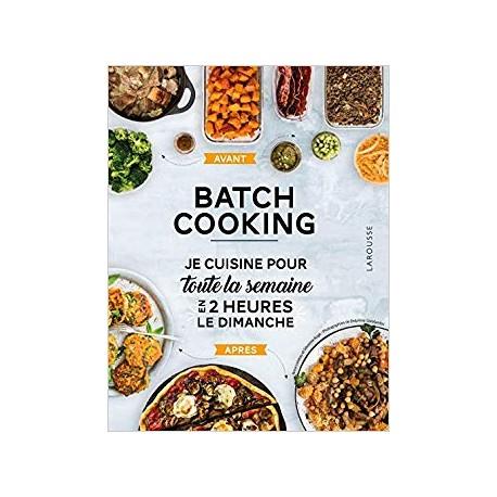BATCH COOKING - PREPAREZ 5 REPAS POUR LA SEMAINE EN 2H LE DIMANCHE !