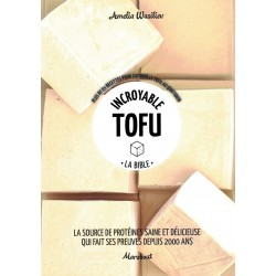 INCROYABLE TOFU - LA BIBLE
