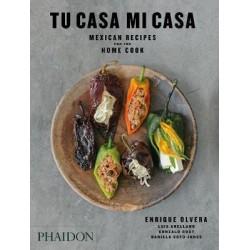 TU CASA MI CASA mexican recipes for the home cook (anglais))